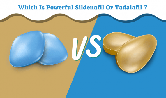 Which is Stronger Sildenafil Or Tadalafil for Erectile Dysfunction - GenericPharmaUSA